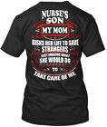Nurses Son! - Nurse's Son My Mom Risk Her Life To Save Standard Unisex T-shirt