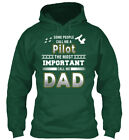 Most Important Call Me Pilot Dad - Some People A The Standard College Hoodie
