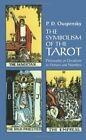 The Symbolism of the Tarot: Philosophy of Occul... by Ouspensky, P. D. Paperback