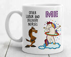 Unicorn L&d Nurse Gifts Labor And Delivery Nurse Mug Labor Delivery Nurse Gifts