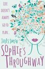 Sophie's Throughway,Jules Smith