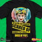 They Should Be Scared Of Harley Quinn Birds Of Prey T-Shirt image