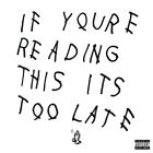 """Drake """"If You're Reading This It's Too Late"""" Art Music Album Poster HD Print"""