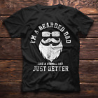 I'm A Bearded Beard Dad Funny Father's Day Gift Men T Shirt Cotton S-5XL Black
