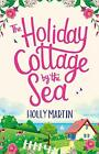 Holiday Cottage By The Sea by Martin  New 9780751577204 Fast Free Shipping..
