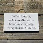 Coffee Sign - Home Decor Signs Funny Kitchen Wooden Signs. Australian Sellers