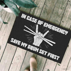 In Case Of Emergency Save My Drum Set First Personalized Doormat Gift Funny New