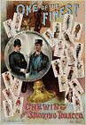 AD24 Vintage 1890 Chewing And Smoking Tobacco Advertisment Poster A1 A2 A3