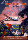 TW43 Vintage Fly To The Caribbean By Clipper Classic Travel Poster Re-Print A4