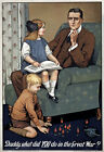W95 Vintage WWI British What Did You Do In The War Daddy Poster WW1 Re-Print A4