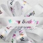 Happy Birthday Satin Ribbon 23mm - Choose the Milestone/Design & Length Free P&P