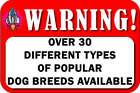 NEW DOG BREED WARNING ON DUTY LAMINATED PLASTIC SIGN 30+ BREEDS AVAILABLE