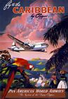 TW43 Vintage Fly To The Caribbean By Clipper Classic Travel Poster RePrint A3/A4