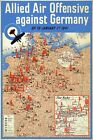 WB26 WW2 Allied Air Offensive Bombing Map Against Germany War Poster A1/A2/A3