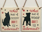 Wooden Cat Dog Plaque Sign What Part Don't You Understand Fun Humour Chic Shabby