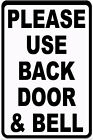 Please Use Back Door & Bell Metal Notice Sign
