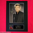BARRY MANILOW Mounted Signed Photo Reproduction Autograph Print A4 94