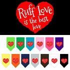 Ruff Love Screen Print Dog Bandana Valentines Day Dog Collar Present Puppy Love