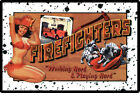 Firefighters Working Hard and Playing Hard Metal Wall Plaque Sign