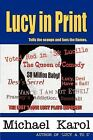 LUCILLE BALL LUCY IN PRINT Tells Scoops Fan the Flames 2003 SC Book VIVIAN VANCE