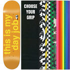 "ENJOI Skateboard Deck THIS IS MY DAY JOB 8.25"" With Griptape"