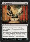9x Vile Requiem new Commander 2013 MTG
