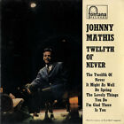 Johnny Mathis Twelfth Of Never UK 7