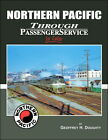 Morning Sun Books 1467 HO Northern Pacific Through Passenger Service In Color