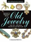 Answers to Questions about Old Jewelry 1840-1950 Id & Value Guide * 8th edition