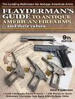 Flaydermans Guide to Antique American Firearms and Their Values *  FREE SHIP