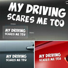 My Driving Scares Me Too Funny Auto Car Trunk Thriller Rear Window Body Stickers