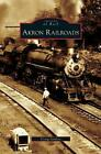 Akron Railroads by Craig Sanders (English) Hardcover Book Free Shipping!