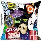 BROADWAY WEST END MUSICALS CUSHION COVER WICKED GREASE RENT SINGLE SIDE
