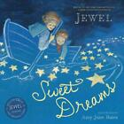 SWEET DREAMS - JEWEL/ BATES, AMY JUNE (ILT) - NEW HARDCOVER BOOK