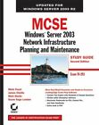 MCSE: Windows Server 2003 Network Infrastruc... by London  Suzan Sage 0782144500