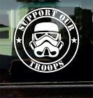 SUPPORT OUR TROOPS (STORMTROOPERS, STAR WARS) 7 INCH VINYL DECAL STICKER $5.99 USD on eBay