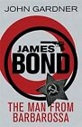 The Man from Barbarossa (James Bond) by Gardner, John Book The Cheap Fast Free £4.62 GBP on eBay