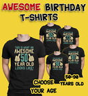 Mens 50th to 90th BIRTHDAY TShirts Awesome 50-90 Years Old Looks Like Gift