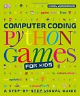 Computer Coding Python Games For Kids, Dk 9780241317792 Fast Free Shipping..