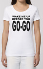 Kyпить Womens Wake Me Up Before You Go Go T-Shirt -  Retro Music Wham Fancy Dress 80s на еВаy.соm