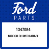 1347084 Ford Mirror rh with arabi 1347084, New Genuine OEM Part