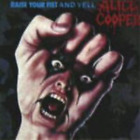 Alice Cooper-Raise Your Fist And Yell CD NEW