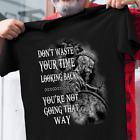 Viking Style Don't Waste Your Time Looking Back Tee, T-Shirt, Shirtt image