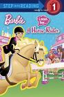 I Can Be a Horse Rider [Barbie] [Step into Reading] , Man-Kong, Mary