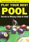 Play Your Best Pool: Secrets to Winning Eight Ball & Nine Ball for All Players $3.56 USD on eBay