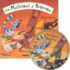 The Musicians of Bremen [With CD] [Flip Up Fairy Tales] , Barbara Vagnozzi