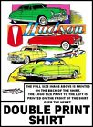FABULOUS CLASSIC HUDSON HORNET CARS WITH EMBLEM DOUBLE PRINT T-SHIRT