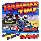 HAMMER TIME GO KART RACING NO DOUBTS, NO LIMITS NO MERCY T-SHIRT 5