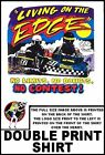 LIVING ON EDGE KART RACING NO LIMITS NO DOUBTS NO CONTEST T-SHIRT  69R6