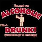 NEW FUNNY DRINKING T-SHIRT - I'm not an alcoholic I'm a drunk